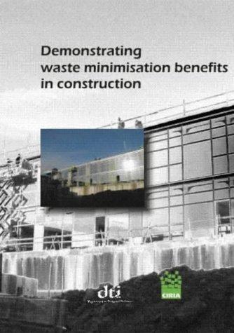 9780860175360: Demonstrating Waste Minimisation Benefits in Construction