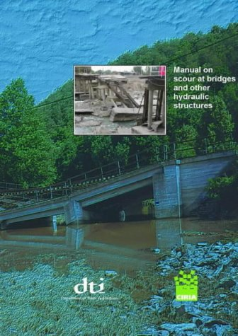 9780860175513: Manual on Scour at Bridges and Other Hydraulic Structures (CIRIA)