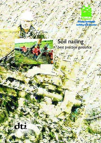 9780860176374: Soil Nailing - Best Practice Guidance (CIRIA Publication)