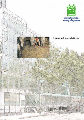 Reuse of Foundations (CIRIA Publication): T. Chapman