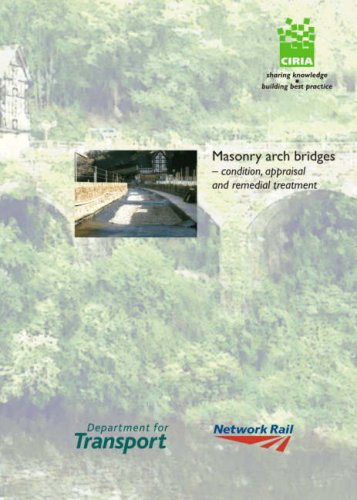 9780860176565: Masonry Arch Bridges: Condition, Appraisal and Remedial Treatment (CIRIA)
