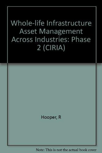 9780860176770: Whole-Life Infrastructure Asset Management Across Industries