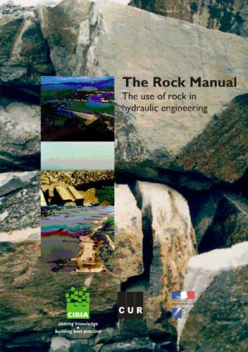 9780860176831: The Rock Manual: The Use of Rock in Hydraulic Engineering: C683 (CIRIA Publication)