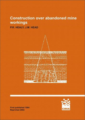 9780860177005: Construction Over Abandoned Mine Workings: C700CD (CIRIA Publication)