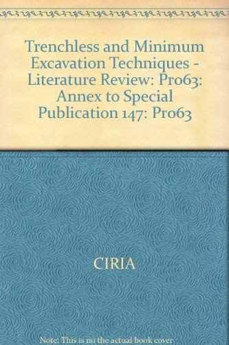 9780860178637: Trenchless and Minimum Excavation Techniques - Literature Review: Annex to Ciria Special Publication SP147