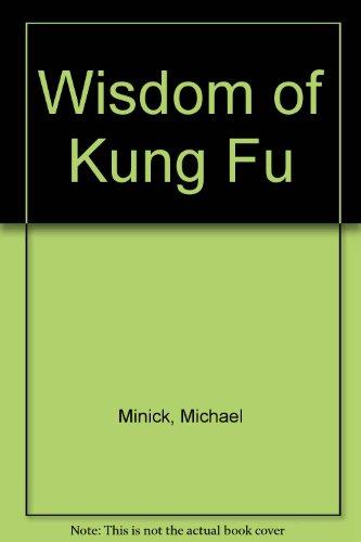 9780860181057: Wisdom of Kung Fu