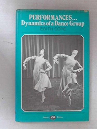 9780860190295: Performances: Dynamics of a Dance Group