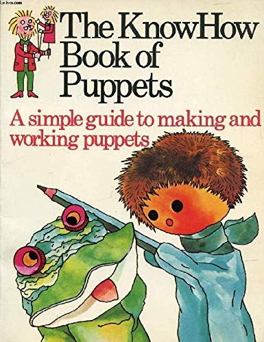 9780860200031: The Knowhow Book of Puppets (Know How Books)