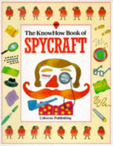 9780860200055: The Knowhow Book of Spycraft (Know How Books)