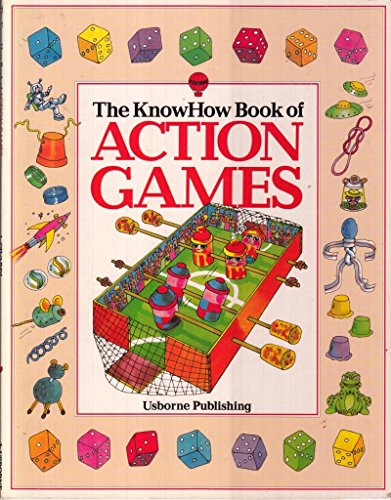 9780860200192: The Knowhow Book of Action Games: Lots of Simple Games to Make and Play (Know How Books)