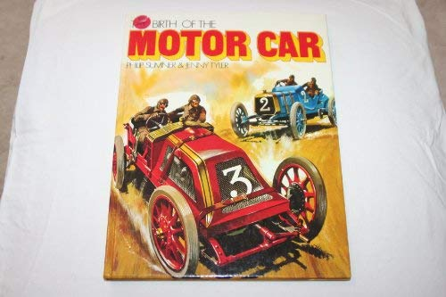9780860200246: The Birth of the Motor Car (Museum of discovery)