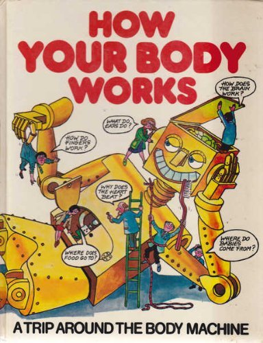 9780860200284: How Your Body Works (Children's World)