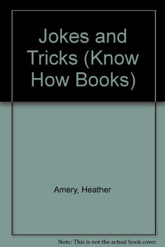 The Know-How Book of Jokes & Tricks (Know How Books): Amery, Heather, Adair, Ian