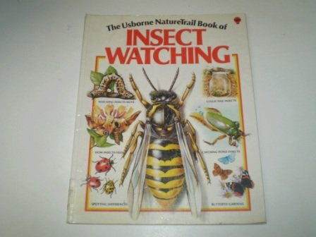 9780860200468: The Nature Trail Book of Insect Watching (Usborne Nature Trail)