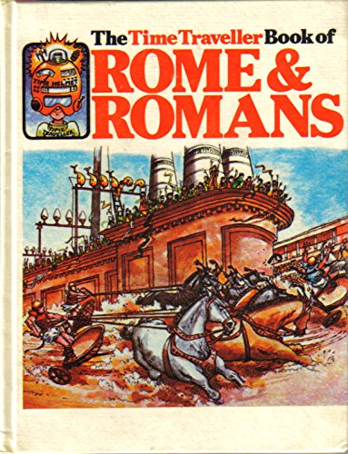 Rome and Romans (Time Traveller Books) (0860200698) by Heather Amery; Patricia Vanags; Stephen Cartwright