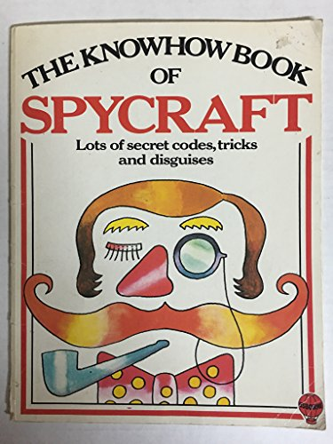 9780860200826: The Knowhow Book of Spycraft (Know How Books)