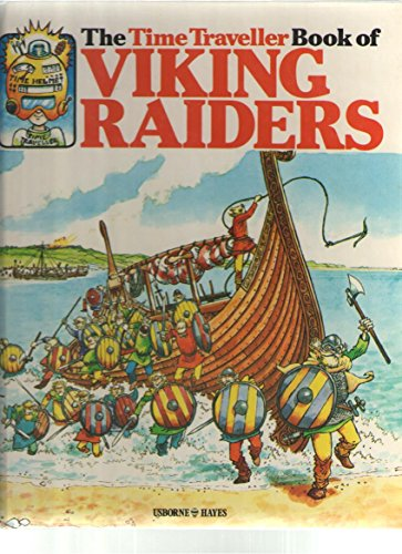 9780860200864: The Time Traveller Book of Viking Raiders
