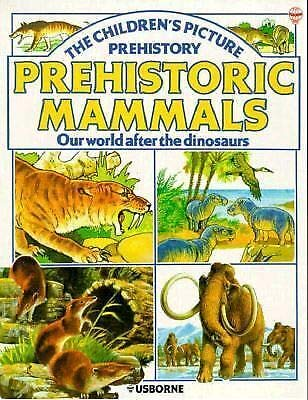 9780860201281: Prehistoric Mammals (Childrens Picture Prehistory)