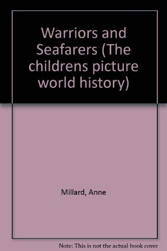 9780860201410: Warriors and Seafarers (The childrens picture world history)