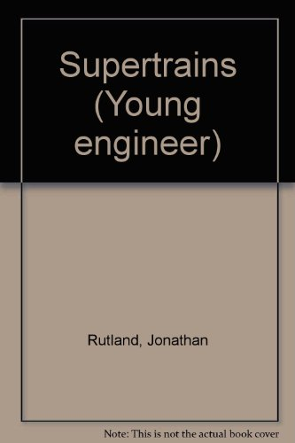 9780860202035: Supertrains (Young Engineer)