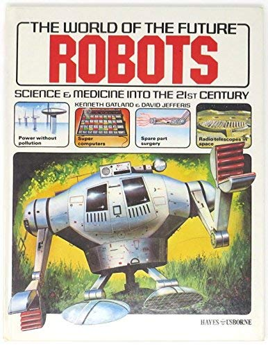 9780860202400: Robots (The world of the future)