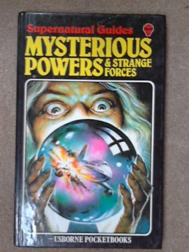 9780860202448: Mysterious Powers and Strange Forces (Supernatural guides)