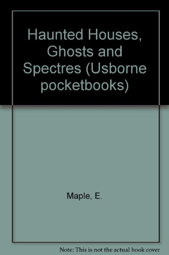 9780860202462: Haunted Houses, Ghosts and Spectres (Usborne pocketbooks)