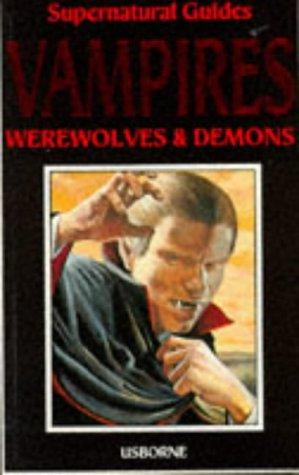 9780860202493: Vampires, Werewolves and Demons (Supernatural guides)