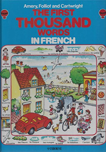 9780860202677: The Usborne First Thousand Words in French: With Easy Pronunciation Guide