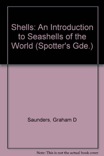 9780860202769: Shells: An Introduction to Seashells of the World (Spotter's Guide)