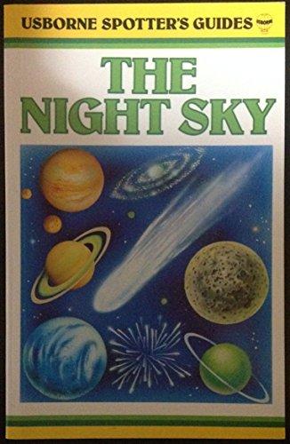 9780860202844: The Night Sky (Usborne Spotter's Guides)