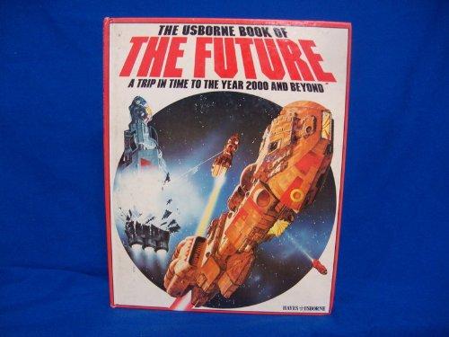 The Usborne Book of the Future: Gatland, Kenneth; Jefferis,