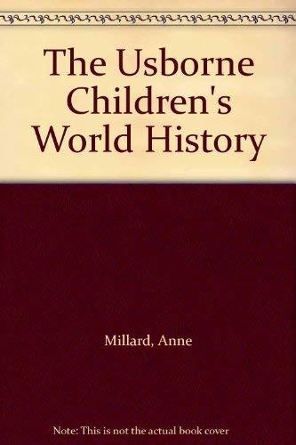 Children's History of the World: Anne Millard,Anne McCord,