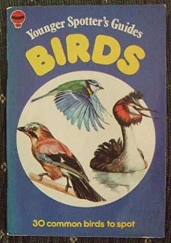 Birds (Younger Spotter's Gde.) (0860203328) by PHILIP HOLDEN