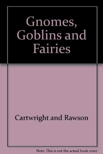 9780860203858: Gnomes, Goblins and Fairies