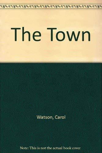 The Town: Watson, Carol