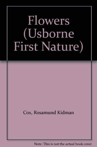 9780860204800: Flowers (Usborne First Nature)