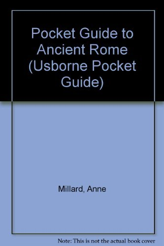 Usborne Pocket Guide to Ancient Rome: Anne Millard