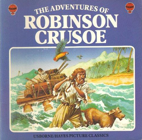 The Adventures Of Robinson Crusoe :