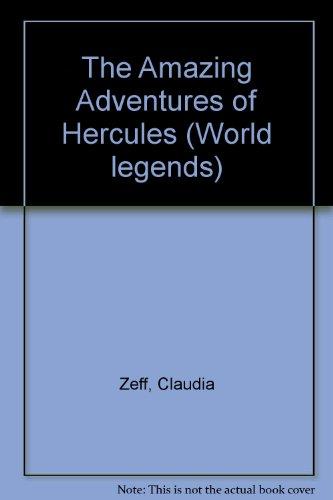 9780860205777: The Amazing Adventures of Hercules (World legends)