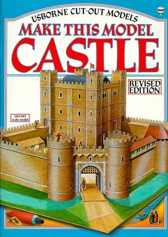 9780860205784: Make This Model Castle (Usborne Cut-Out Models)