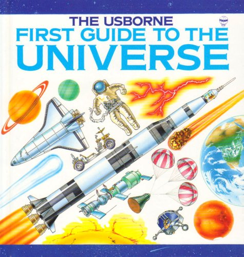 9780860206118: First Guide to the Universe (Explainers Series)