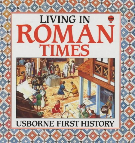 9780860206194: Living in Roman Times (First History)