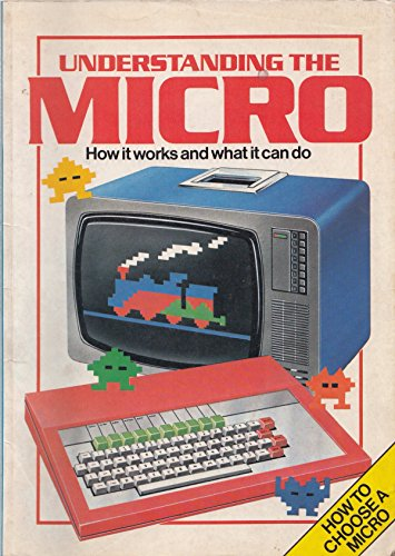 Usborne Guide to Understanding the Micro: How: Judy Tatchell, Bill