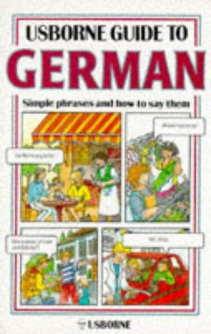 Guide to German (Usborne Guides): P. Eckhardt