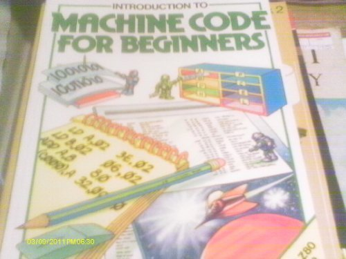 9780860207351: Usborne Introduction to Machine Code for Beginners (Usborne Computers & Electronics)