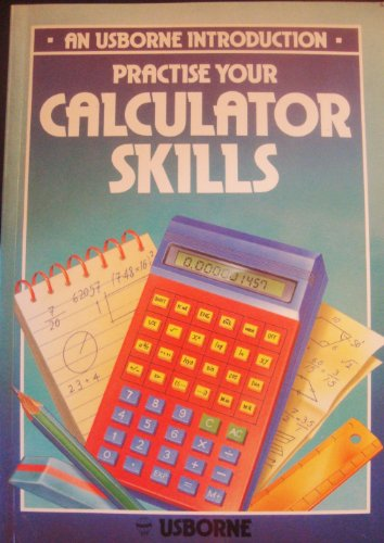 9780860207450: Practise Your Calculator Skills (Introductions)