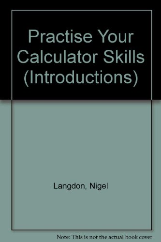 9780860207467: Practise Your Calculator Skills (Introductions)