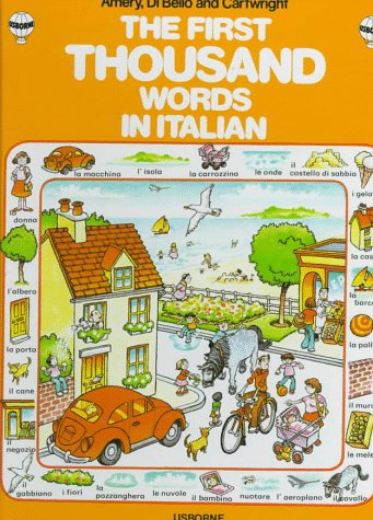 9780860207689: First Thousand Words in Italian (Usborne First 1000 Words) (Italian Edition)