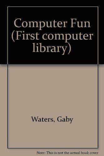 Computer Fun: Waters, Gaby